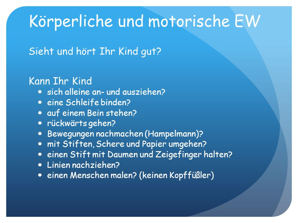 Körperliche und motorische EW