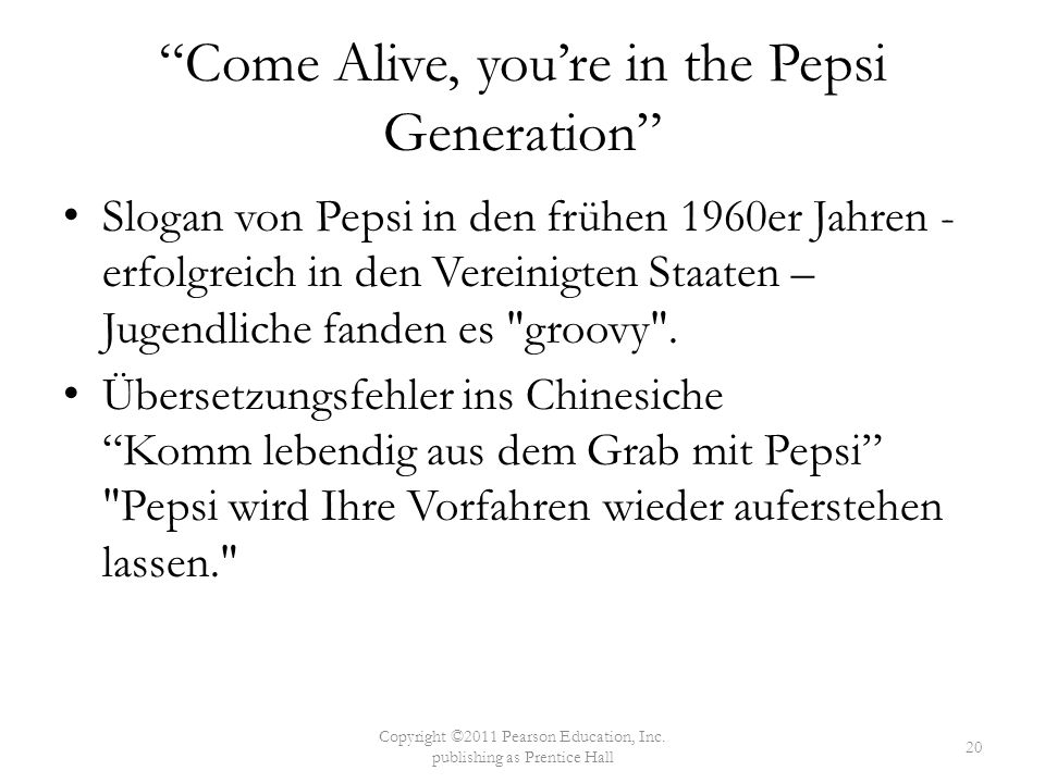 Come Alive, you're in the Pepsi Generation