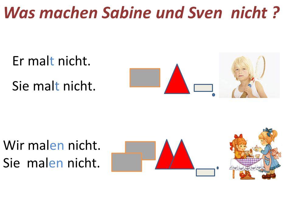 Was machen Sabine und Sven nicht