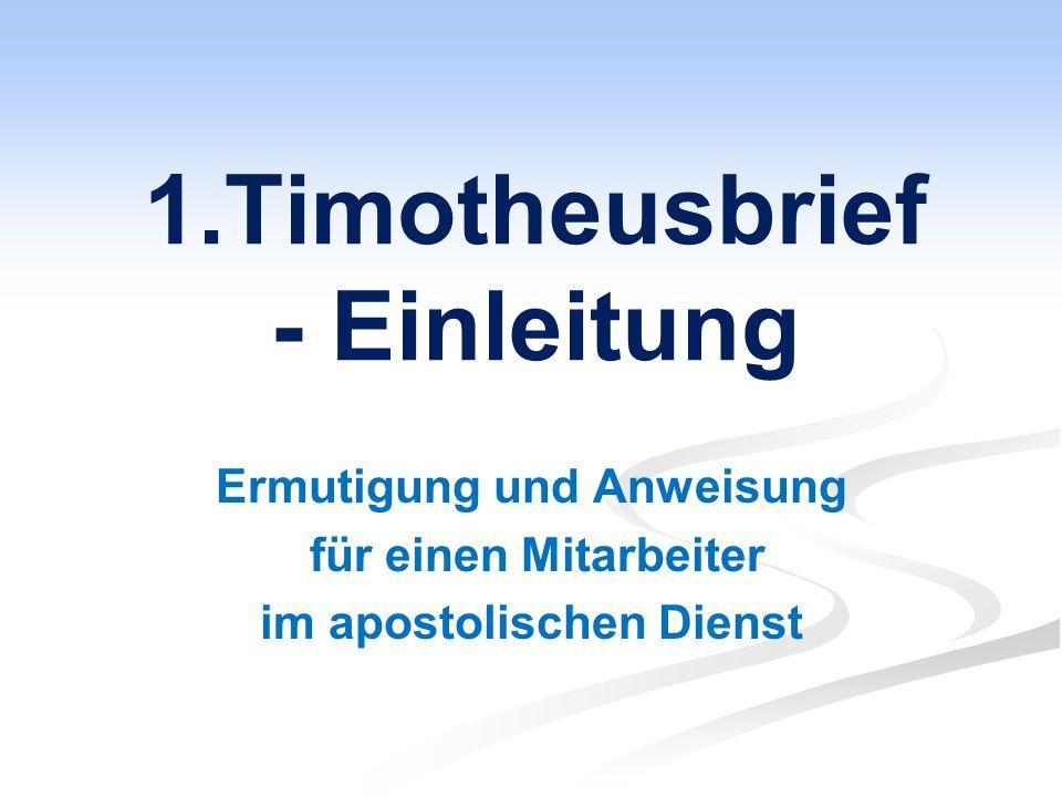 1.Timotheusbrief - Einleitung