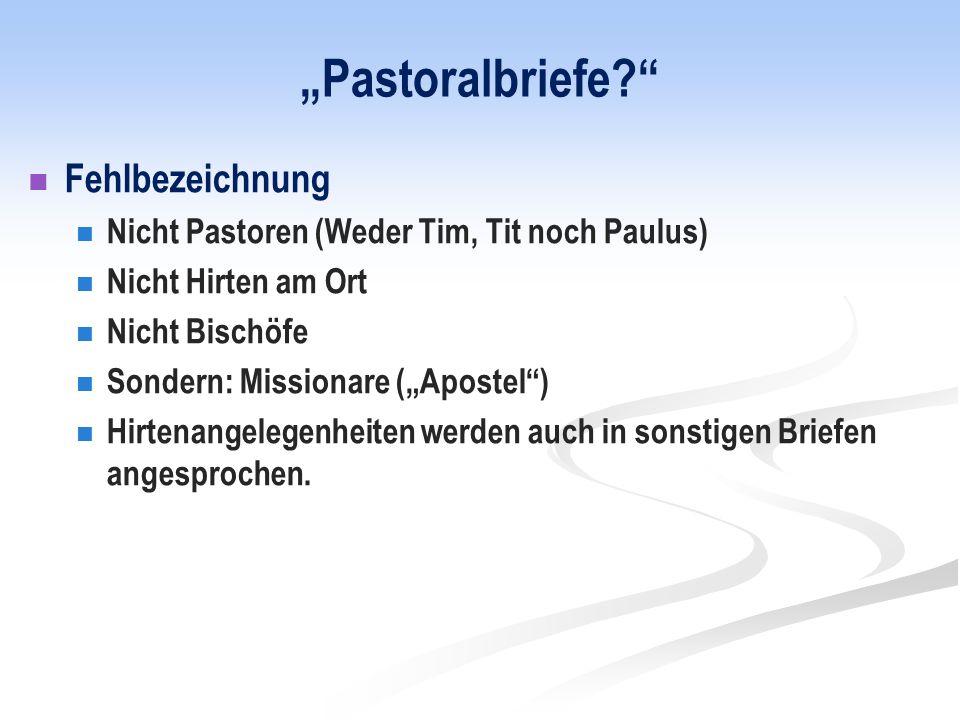 """""""Pastoralbriefe Fehlbezeichnung"""