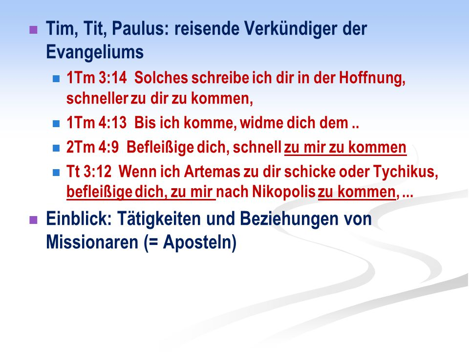 Tim, Tit, Paulus: reisende Verkündiger der Evangeliums
