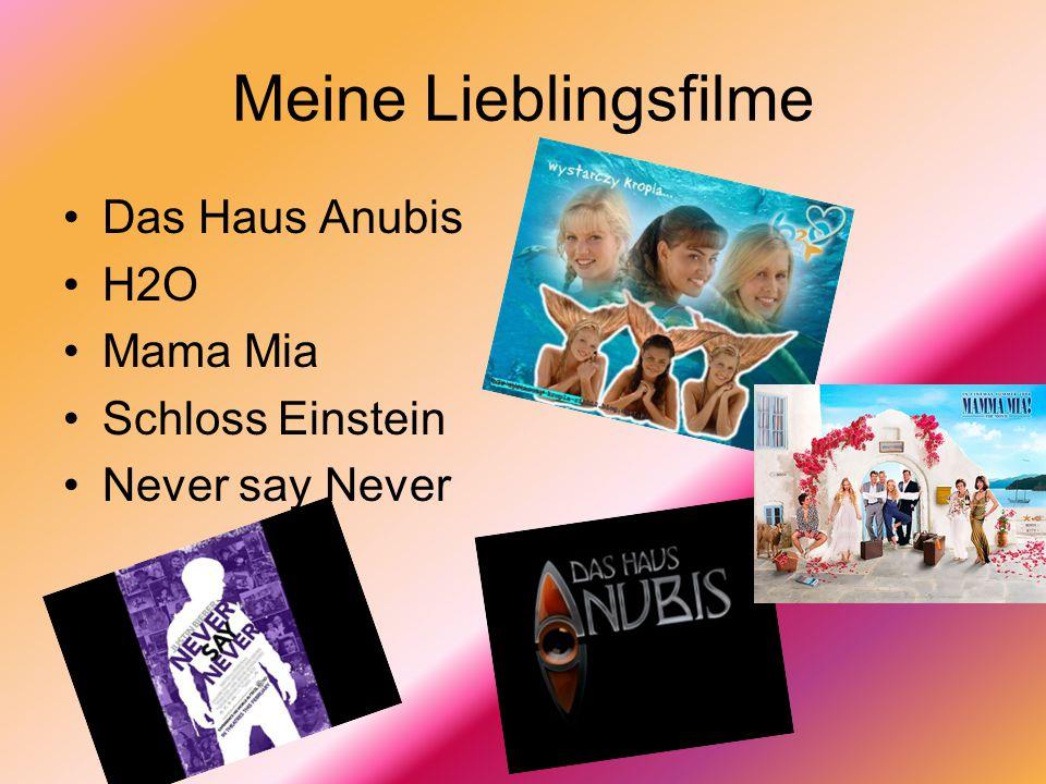 Meine Lieblingsfilme Das Haus Anubis H2O Mama Mia Schloss Einstein