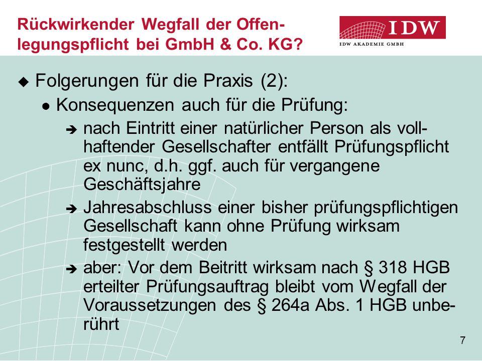 Rückwirkender Wegfall der Offen-legungspflicht bei GmbH & Co. KG