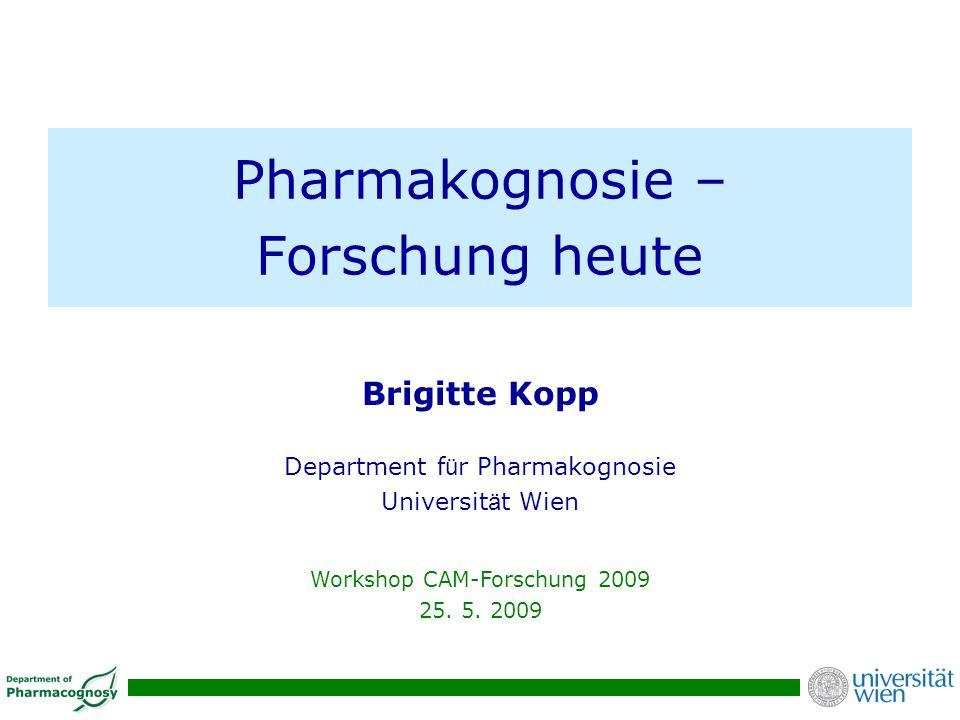 Pharmakognosie – Forschung heute