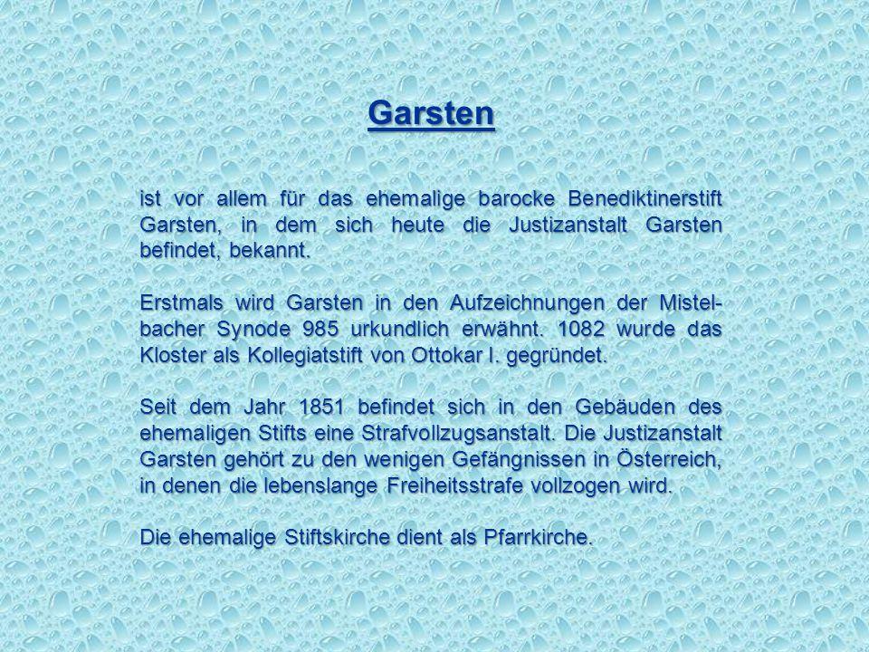 Garsten ist vor allem für das ehemalige barocke Benediktinerstift Garsten, in dem sich heute die Justizanstalt Garsten befindet, bekannt.