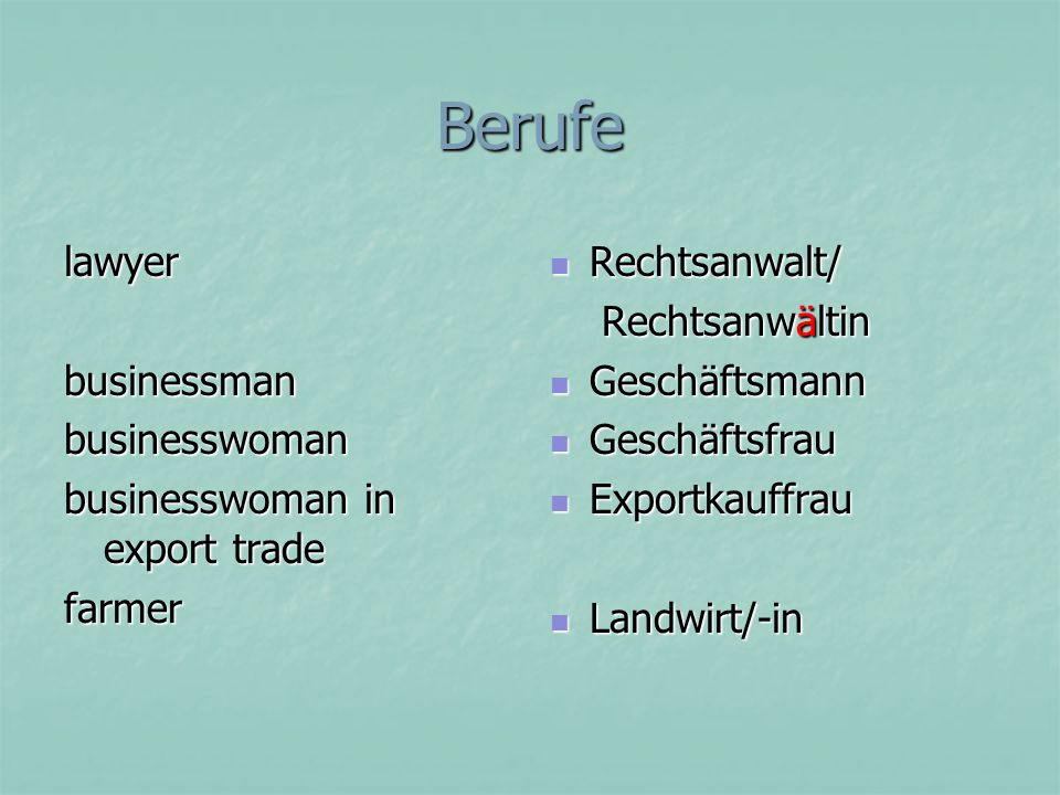 Berufe lawyer businessman businesswoman businesswoman in export trade