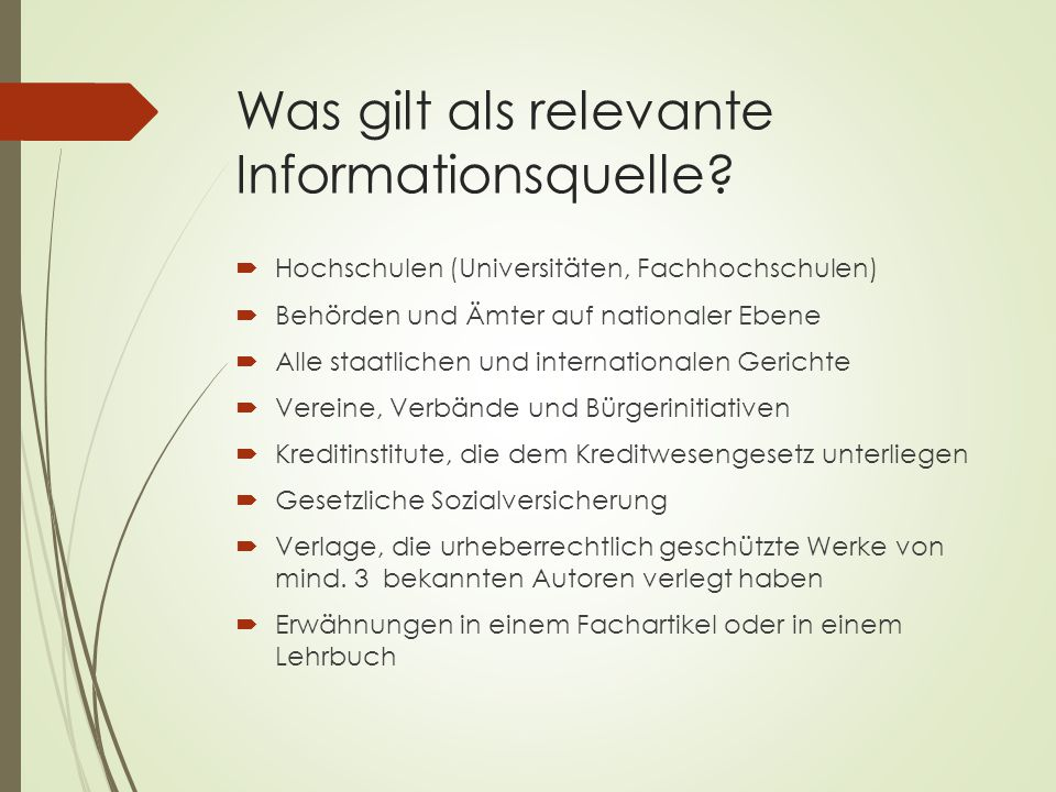Was gilt als relevante Informationsquelle