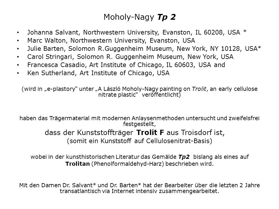 Moholy-Nagy Tp 2 Johanna Salvant, Northwestern University, Evanston, IL 60208, USA * Marc Walton, Northwestern University, Evanston, USA.