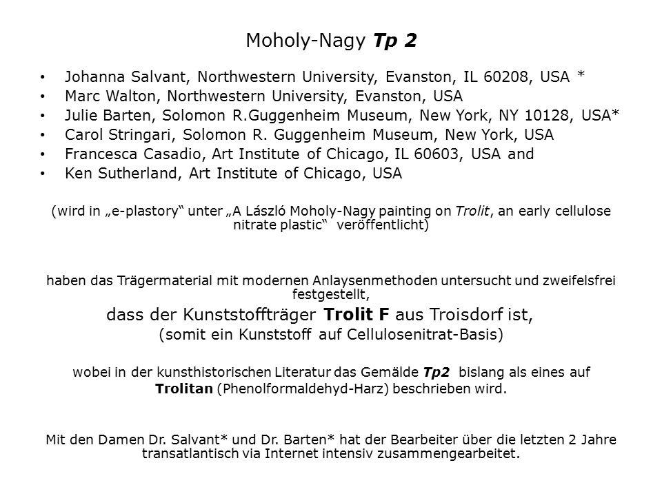 Moholy-Nagy Tp 2 Johanna Salvant, Northwestern University, Evanston, IL 60208, USA * Marc Walton, Northwestern University, Evanston, USA.
