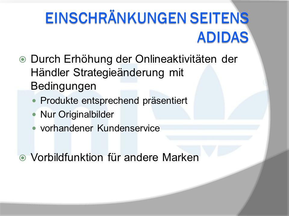 Einschränkungen seitens Adidas