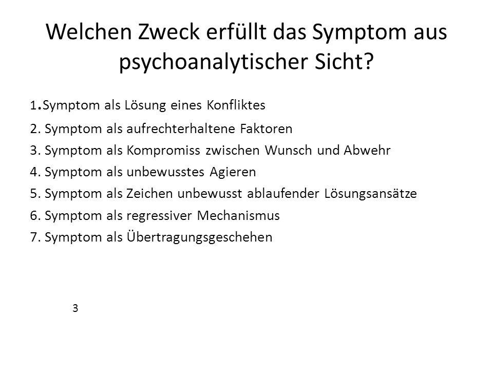 Welchen Zweck erfüllt das Symptom aus psychoanalytischer Sicht