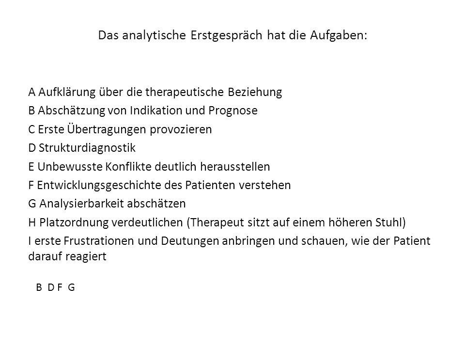 Das analytische Erstgespräch hat die Aufgaben: