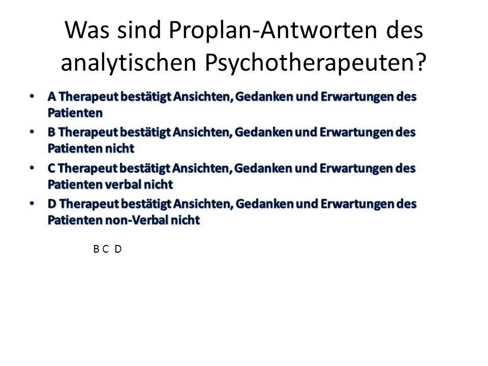 Was sind Proplan-Antworten des analytischen Psychotherapeuten