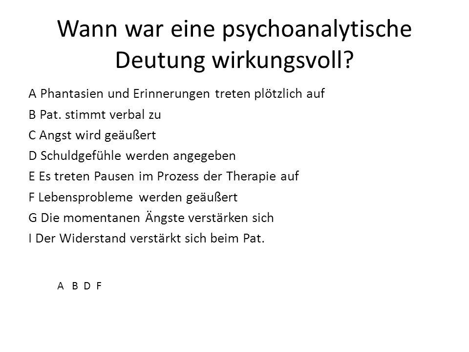 Wann war eine psychoanalytische Deutung wirkungsvoll