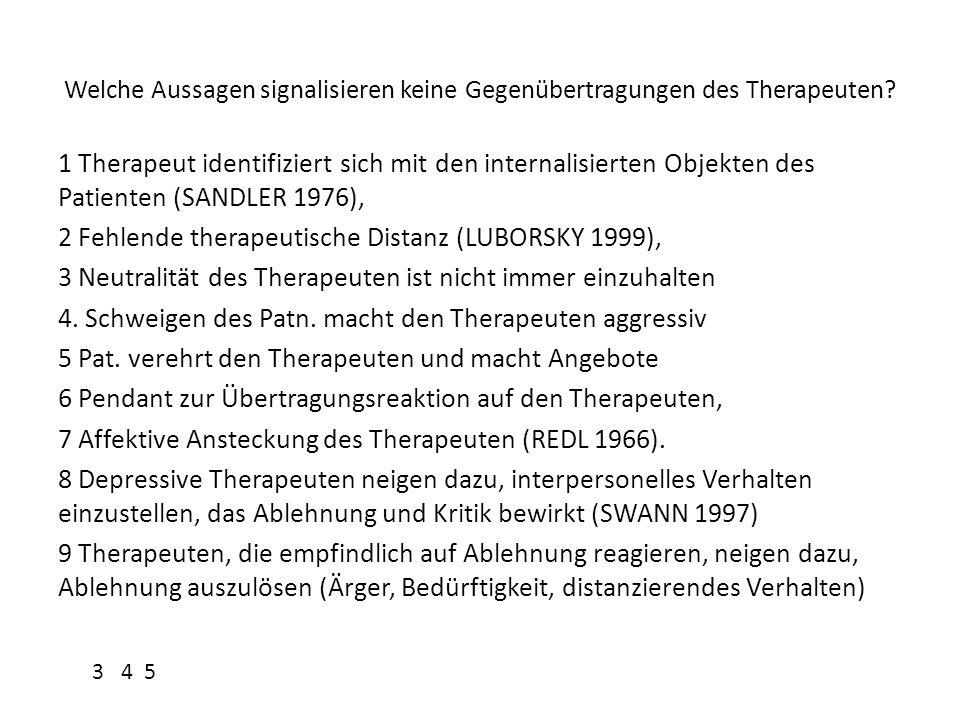 2 Fehlende therapeutische Distanz (LUBORSKY 1999),