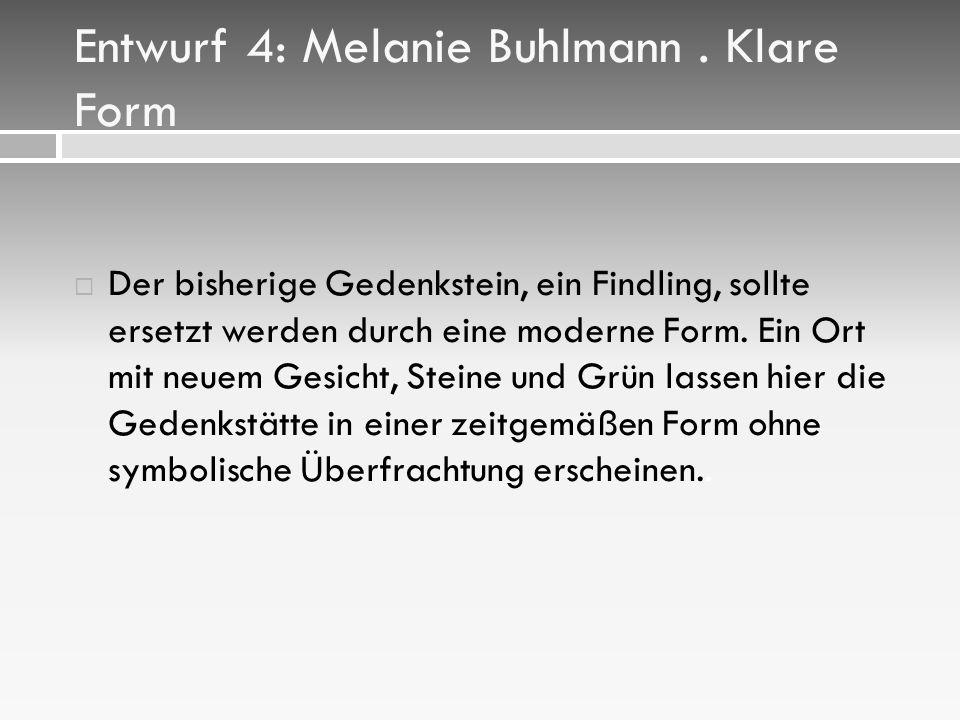 Entwurf 4: Melanie Buhlmann . Klare Form