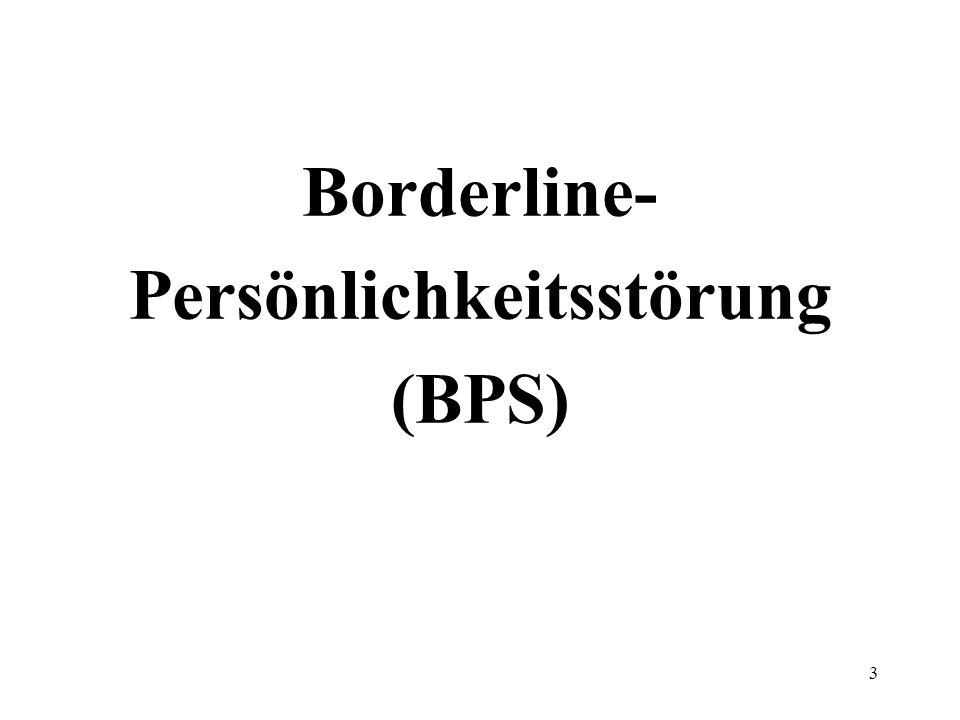 Borderline- Persönlichkeitsstörung (BPS)