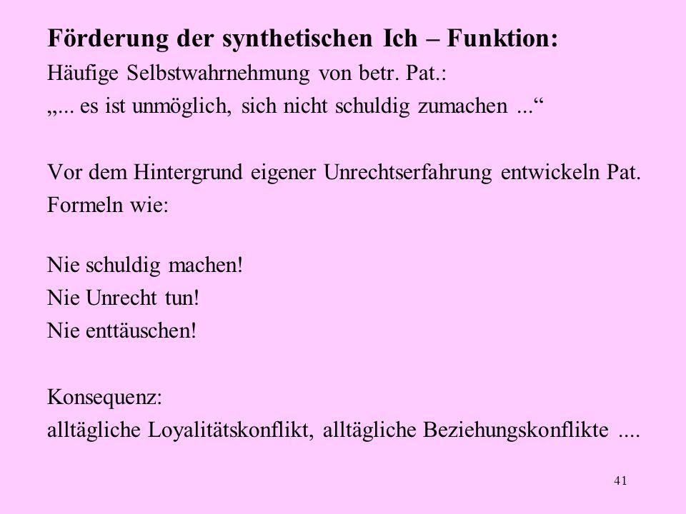 Förderung der synthetischen Ich – Funktion: