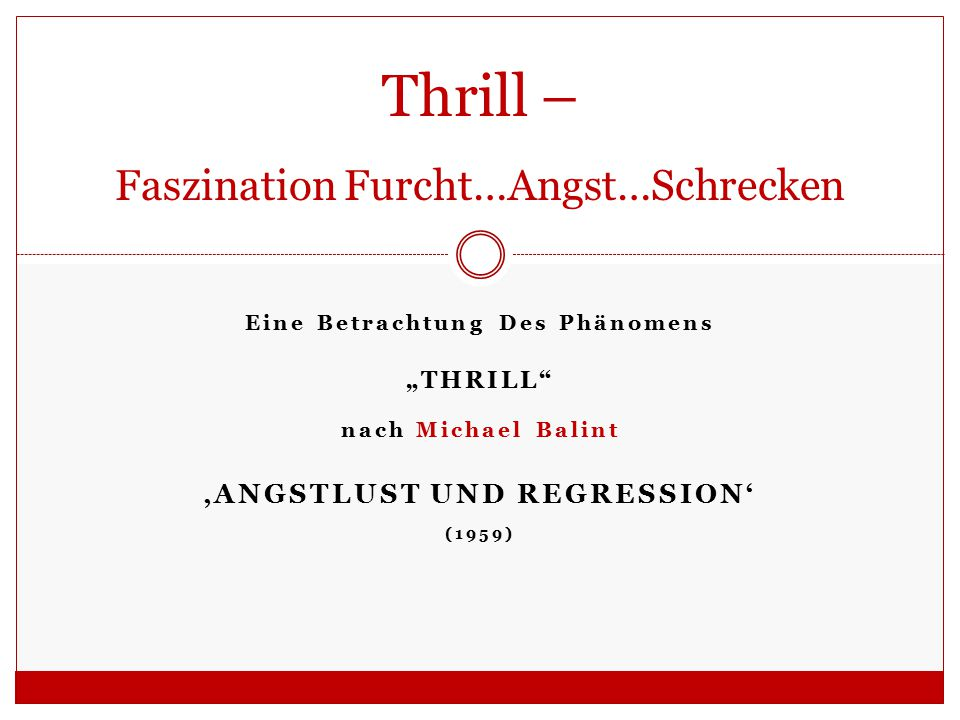 Thrill – Faszination Furcht…Angst…Schrecken