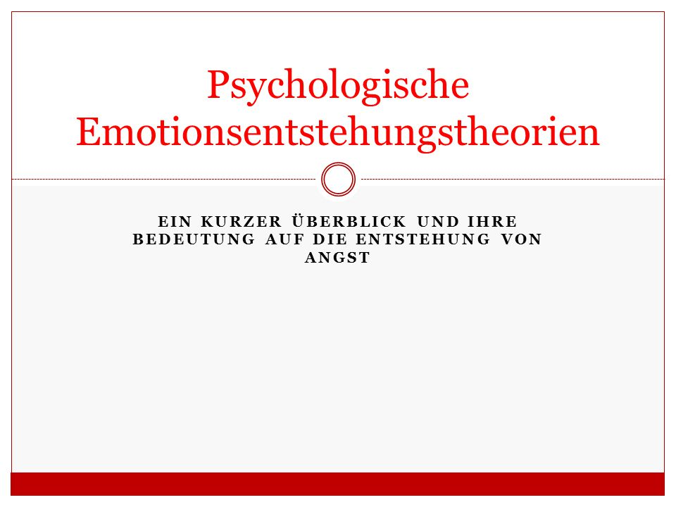 Psychologische Emotionsentstehungstheorien