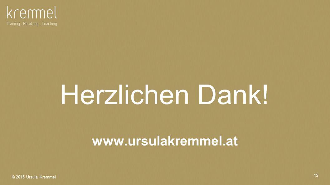 Herzlichen Dank! www.ursulakremmel.at
