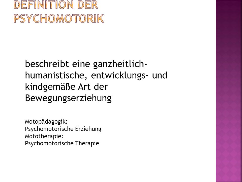 Definition der Psychomotorik
