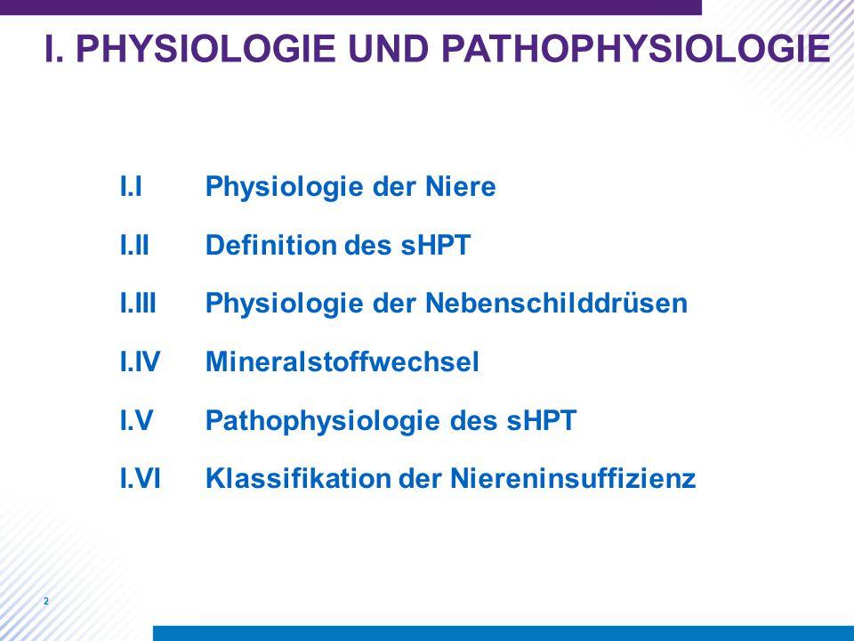 I. PHYSIOLOGIE UND PATHOPHYSIOLOGIE