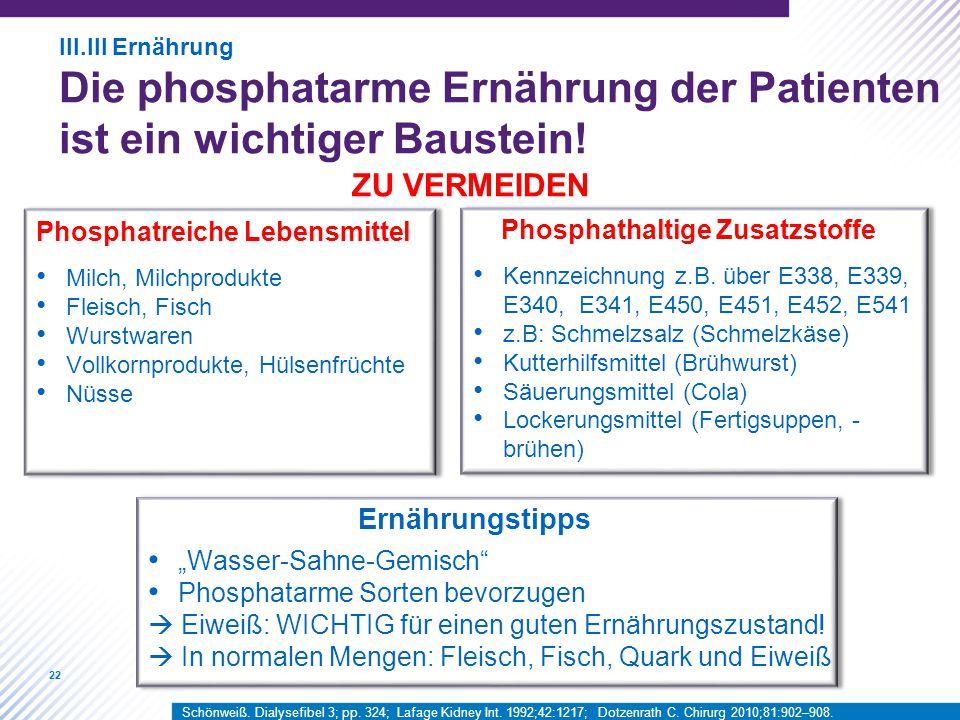 Die phosphatarme Ernährung der Patienten ist ein wichtiger Baustein!