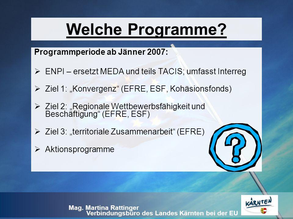 Welche Programme Programmperiode ab Jänner 2007: