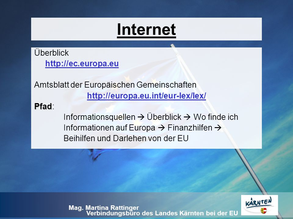 Internet Überblick http://ec.europa.eu