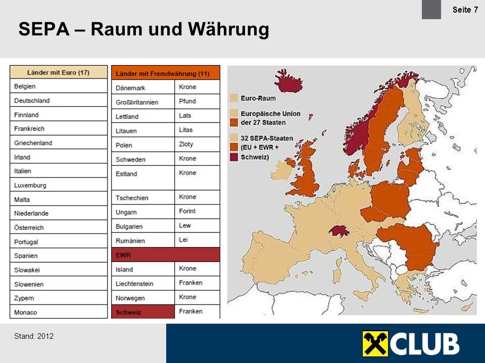 SEPA – Raum und Währung Stand: 2012