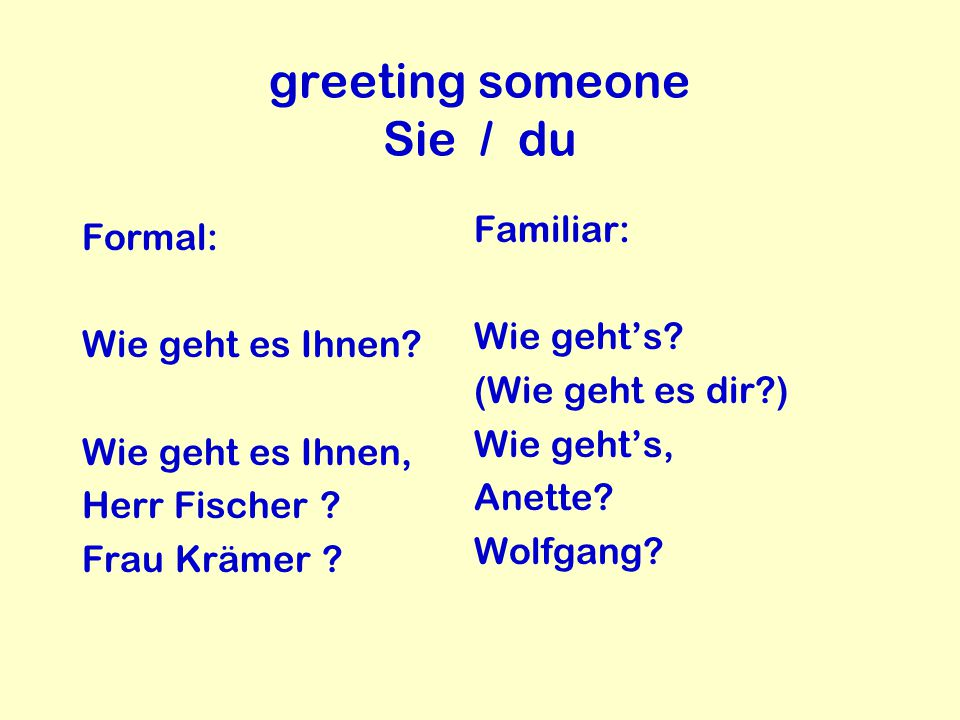 greeting someone Sie / du