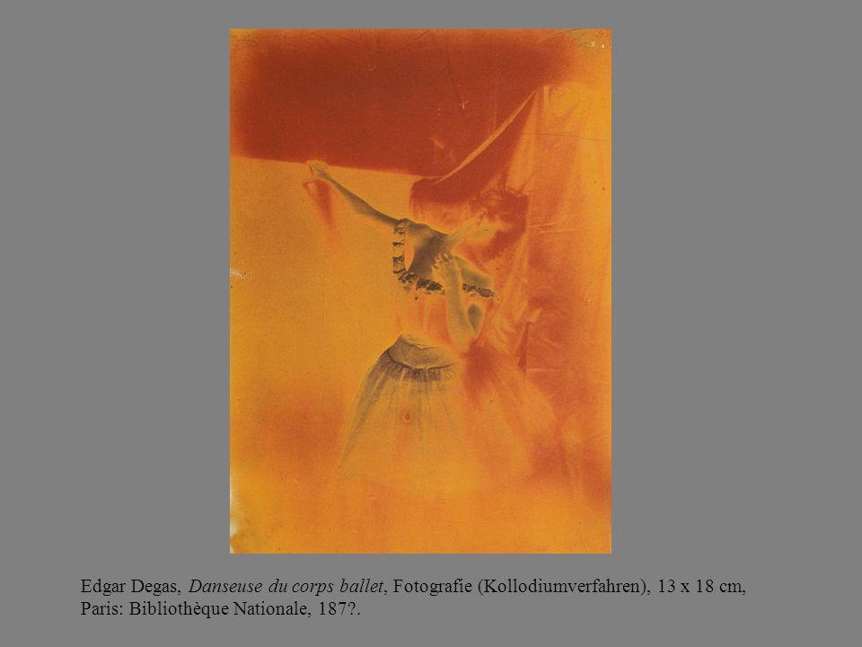Edgar Degas, Danseuse du corps ballet, Fotografie (Kollodiumverfahren), 13 x 18 cm, Paris: Bibliothèque Nationale, 187 .