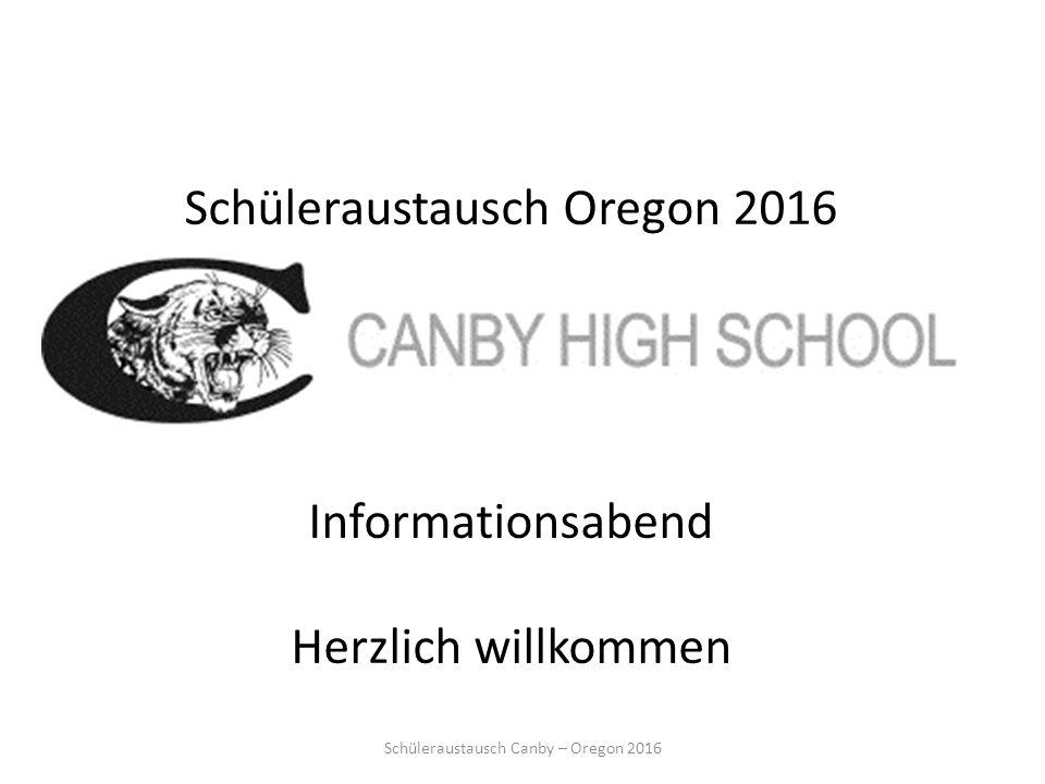 Schüleraustausch Oregon 2016 Informationsabend Herzlich willkommen