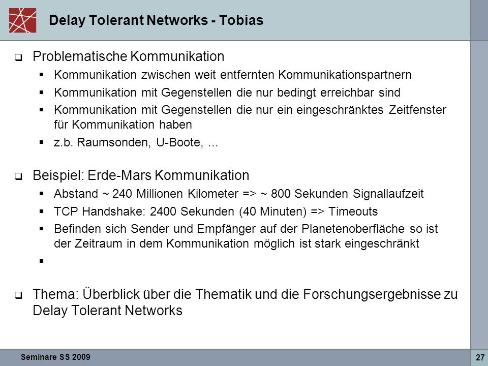 Delay Tolerant Networks - Tobias