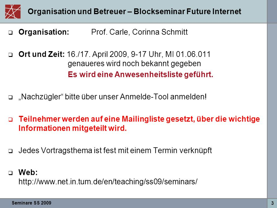 Organisation und Betreuer – Blockseminar Future Internet