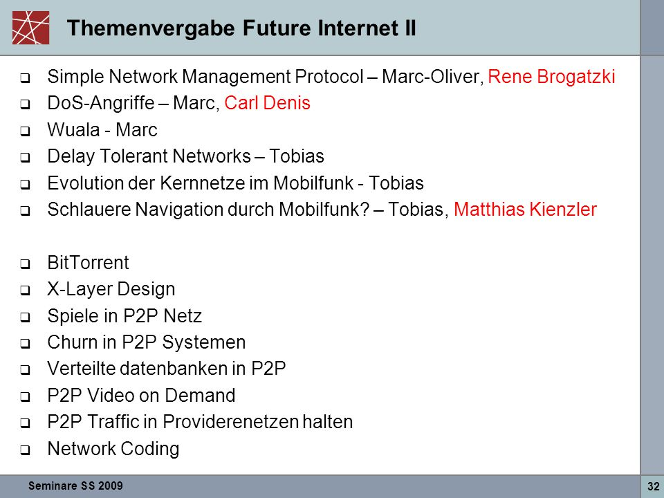 Themenvergabe Future Internet II
