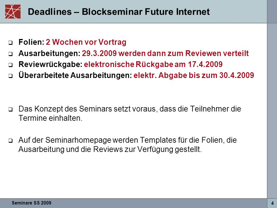Deadlines – Blockseminar Future Internet