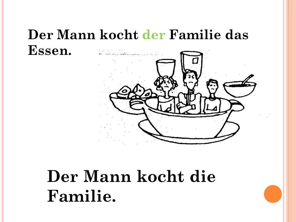 Der Mann kocht die Familie.