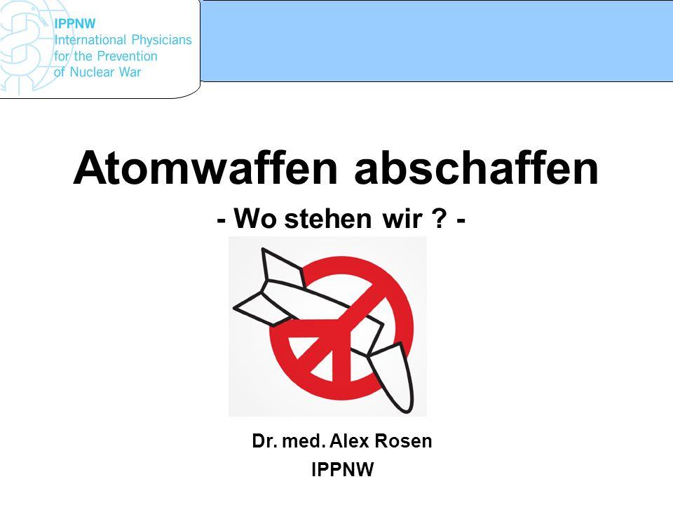 Atomwaffen abschaffen