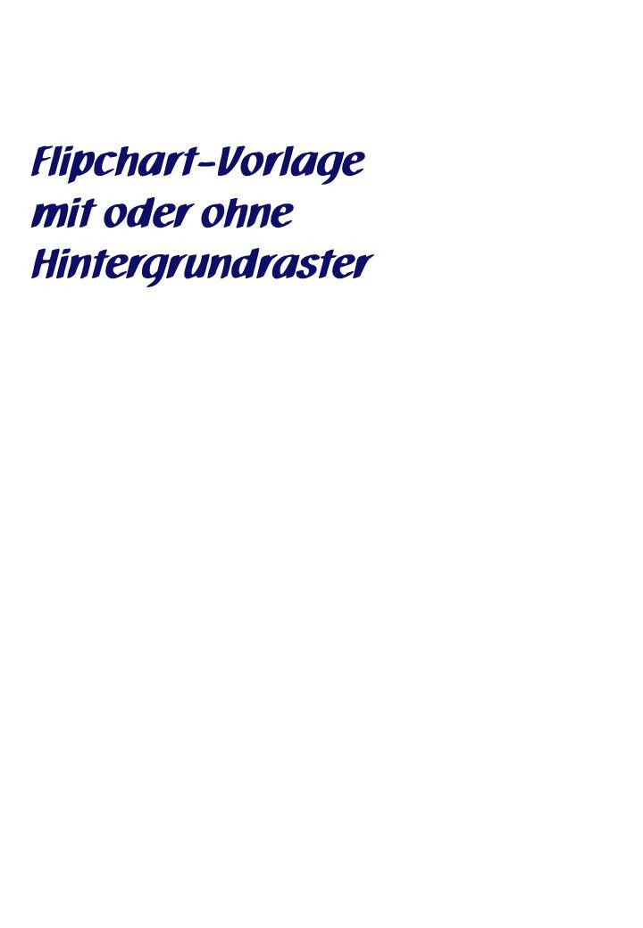 Flipchart-Vorlage mit oder ohne Hintergrundraster