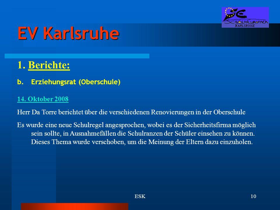EV Karlsruhe 1. Berichte: Erziehungsrat (Oberschule) 14. Oktober 2008