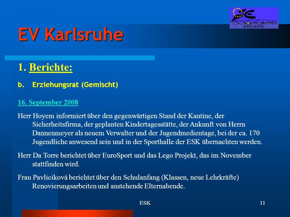 EV Karlsruhe 1. Berichte: Erziehungsrat (Gemischt) 16. September 2008