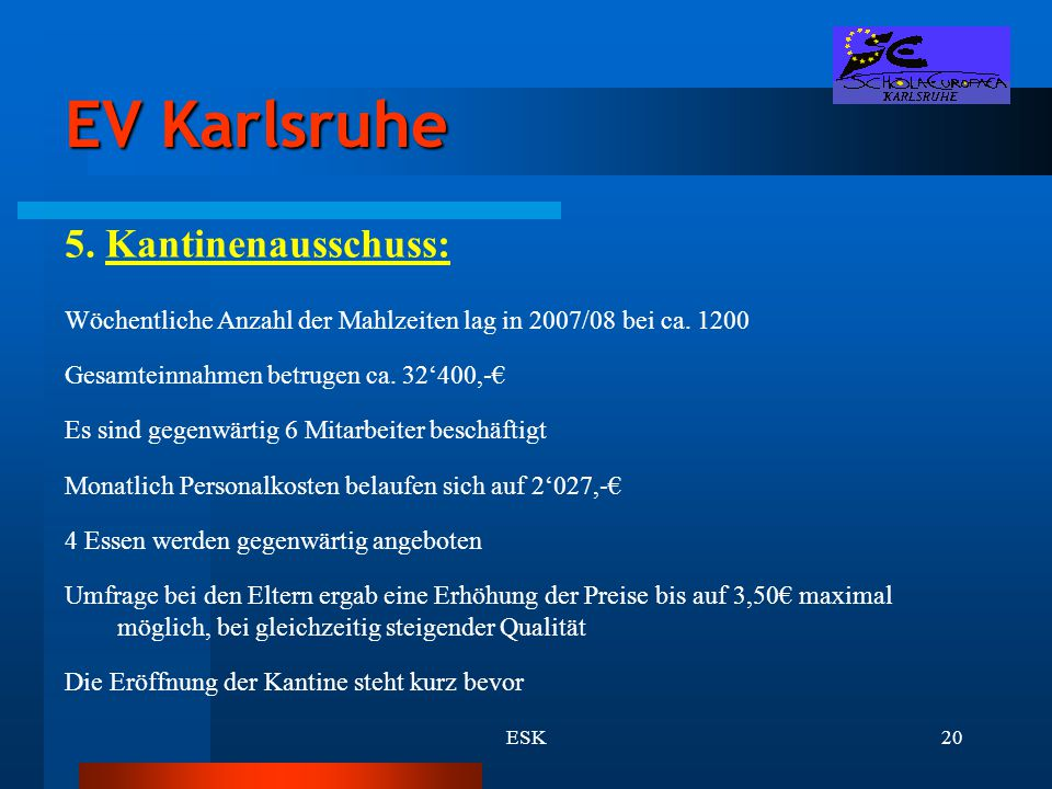 EV Karlsruhe 5. Kantinenausschuss: