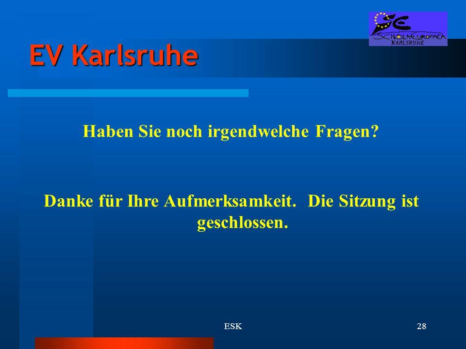 EV Karlsruhe Haben Sie noch irgendwelche Fragen