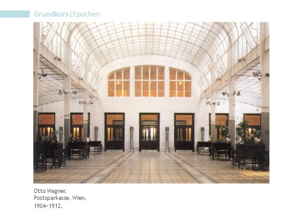 Grundkurs|Epochen Otto Wagner, Postsparkasse, Wien, 1904–1912.