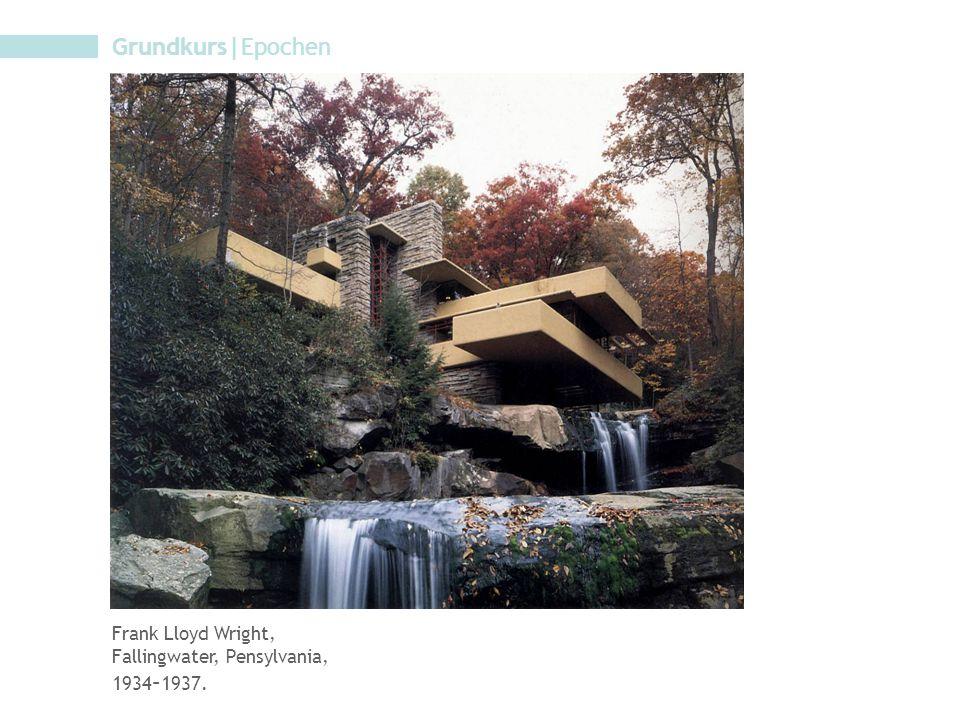 Grundkurs|Epochen Frank Lloyd Wright, Fallingwater, Pensylvania,