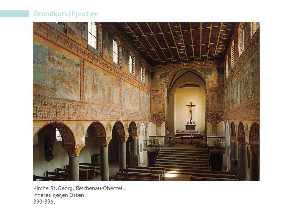 Grundkurs|Epochen Kirche St.Georg, Reichenau-Oberzell, Inneres gegen Osten, 890–896.