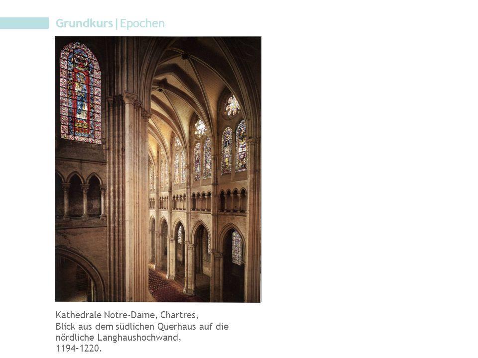 Grundkurs|Epochen Kathedrale Notre-Dame, Chartres,